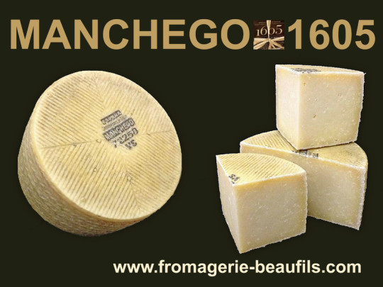 Manchego 1605. Fromagerie Beaufils.