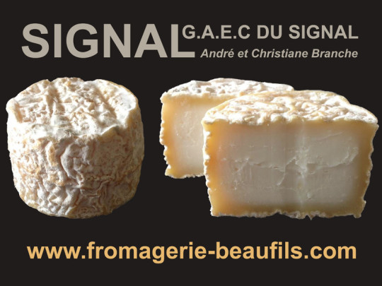Signal. Fromage de chèvre. Fromagerie Beaufils.