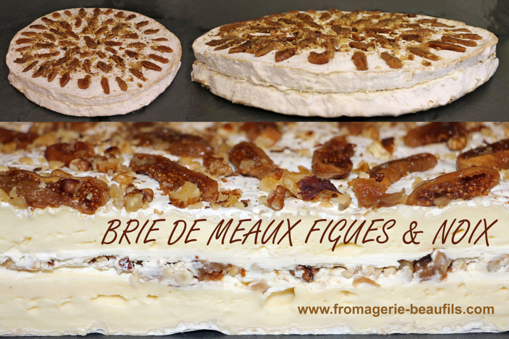 Brie figues & noix. Fromagerie Beaufils.