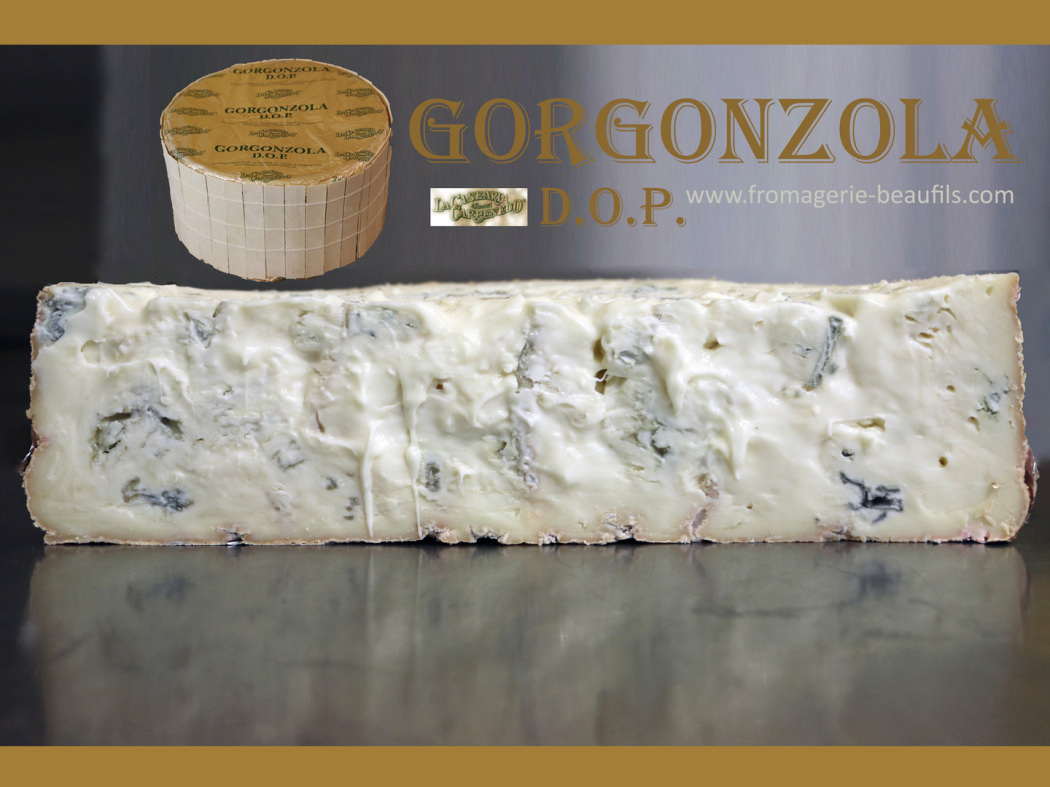 Gorgonzola Dolce. La Casa Carpenedo. Fromagerie Beaufils.