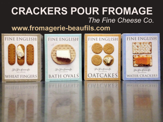 Crackers pour fromage. The Fine Cheese. Fromagerie Beaufils.